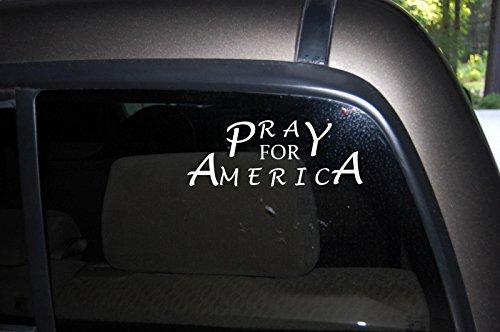 Pray for America Car Truck Automotive Window Black or White Decal Bumper Sticker 3