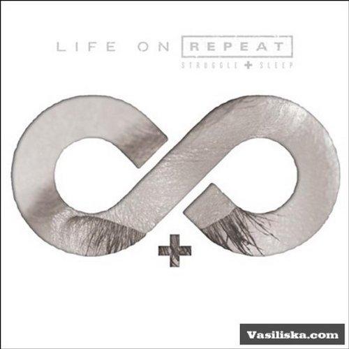 CD : Life on Repeat - Struggle And Sleep (CD)