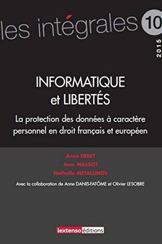 Informatique et libertés : la protection des données personnelles en droit français