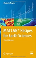 MATLAB Recipes for Earth Sciences, 3rd Edition