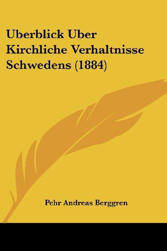 Uberblick Uber Kirchliche Verhaltnisse Schwedens (1884)