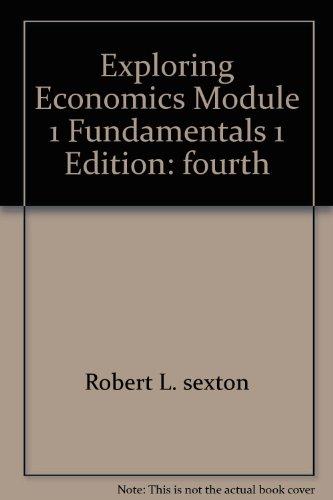 EXPLORING ECONOMICS MODULE 1