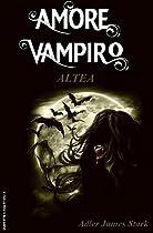 ALTEA (AMORE VAMPIRO VOL. 4) (ITALIAN EDITION)