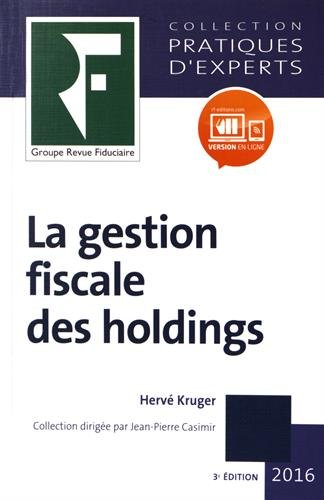 La gestion fiscale des holdings