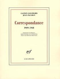 Correspondance 1919-1968 par Gallimard
