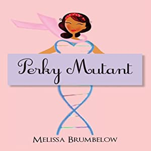Perky Mutant Audiobook