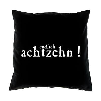 Kissenbezug zur Volljährigkeit - Endlich achtzehn! - zum 18. Geburtstag Geschenk - 40 x 40 cm - 100% Baumwolle in schwarz : ) von Verve Fun Shirt bei Gartenmöbel von Du und Dein Garten