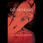 Obsession | [Kayla Perrin]