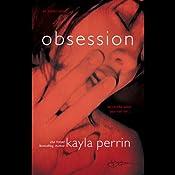 Obsession | [Kayla Perrin]
