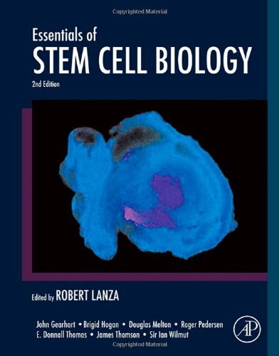 Essentials of Stem Cell Biology, Second Edition