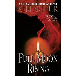 Full Moon Rising--Keri Arthur