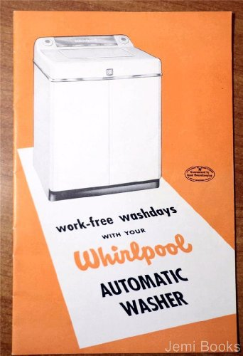 Work-Free Washdays With Your Whirlpool Automatic Washer Brochure (Part No. 15669-Rev.) front-478556
