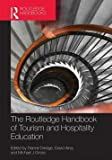 img - for The Routledge Handbook of Tourism and Hospitality Education (Hardcover)--by Dianne Dredge [2014 Edition] book / textbook / text book