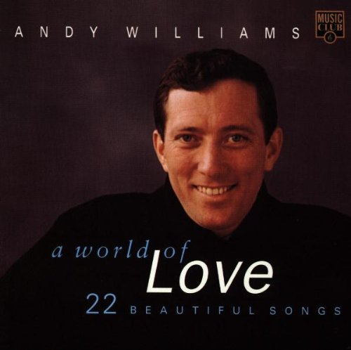 Andy williams – andy williams – a world of love 22 beautiful