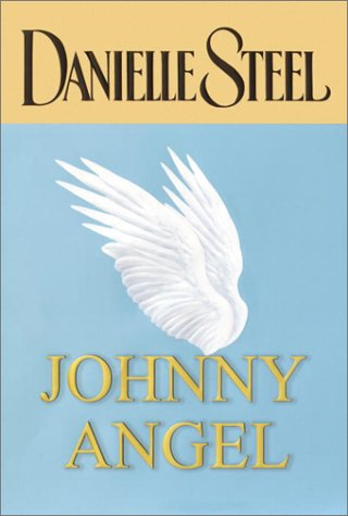 Johnny Angel by Danielle Steel