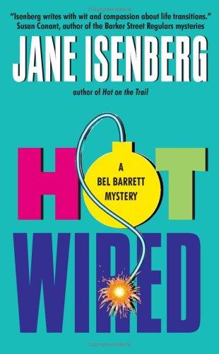 Image for Hot Wired: A Bel Barrett Mystery (Bel Barrett Mysteries (Avon Books))