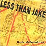 Borders & Boundariesby Less Than Jake