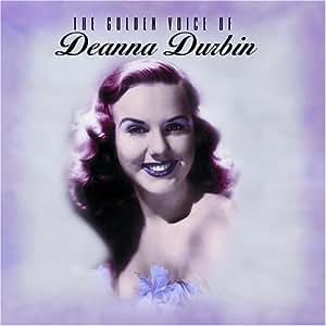 The Golden Voice of Deanna Durbin