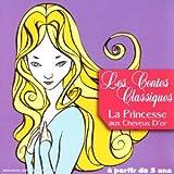echange, troc Artistes Divers - Collection Tin'enfants : Les contes classiques (la princesse aux cheveu d'or)