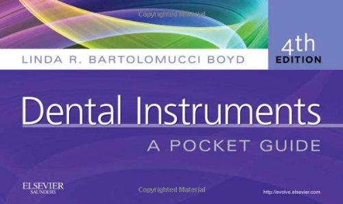 Dental Instruments: A Pocket Guide, 4e