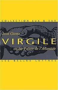Virgile ou les palais de l'Atlantide par Jean Giono
