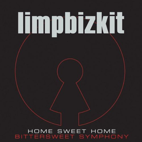 Limp Bizkit - Home Sweet Home (Bittersweet S - Zortam Music