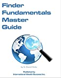 img - for Finder Fundamentals Master Guide: How to Be an Effective, Highly Sought After Finder Earning Finder Fees in Any Industry book / textbook / text book