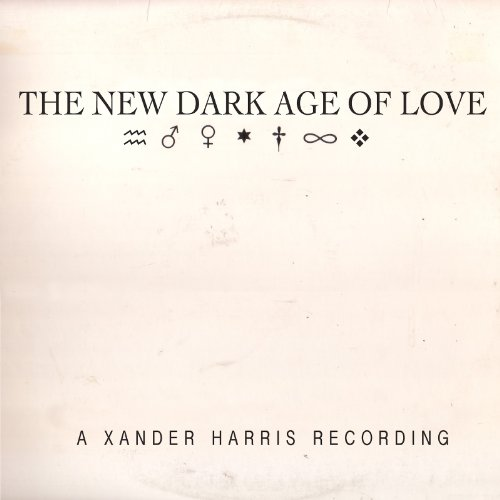 Xander Harris - New Dark Age of Love