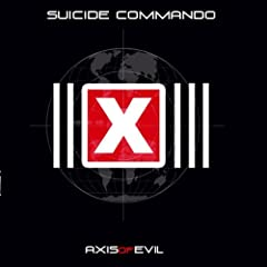 Axis Of Evil [Explicit]