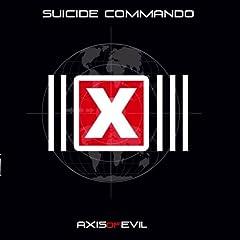 Axis Of Evil [Explicit]