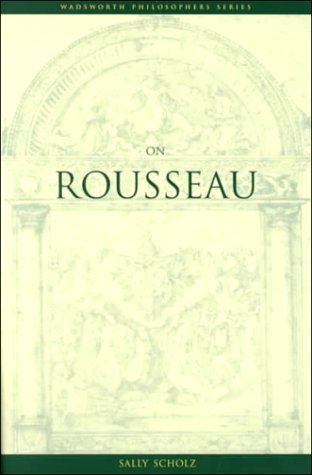 On Rousseau (Philosopher (Wadsworth))