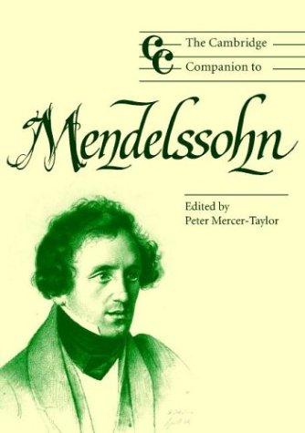 The Cambridge Companion to Mendelssohn (Cambridge Companions to Music)