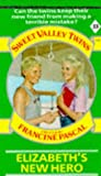 Elizabeth's New Hero (Sweet Valley Twins) (0553400339) by Suzanne, Jamie