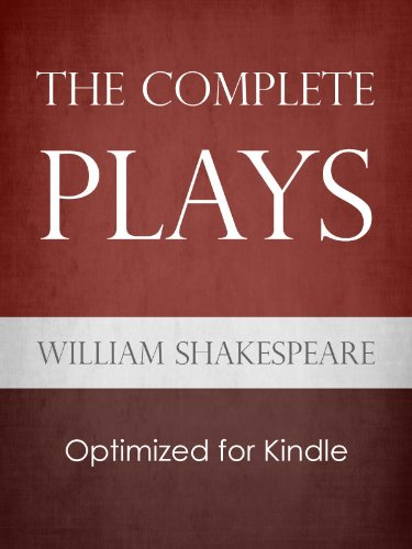 William Shakespeare - The Complete Plays of Shakespeare (English Edition)