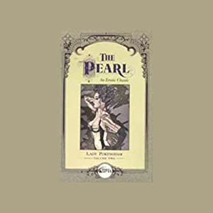 The Pearl, An Erotic Classic Audiobook