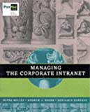 img - for Managing the Corporate Intranet book / textbook / text book