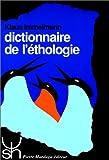 echange, troc Klaus Immelmann - Dictionnaire de l'éthologie