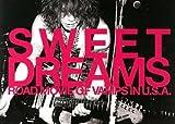 SWEET DREAMS―ROAD MOVIE OF VAMPS IN U.S.A.