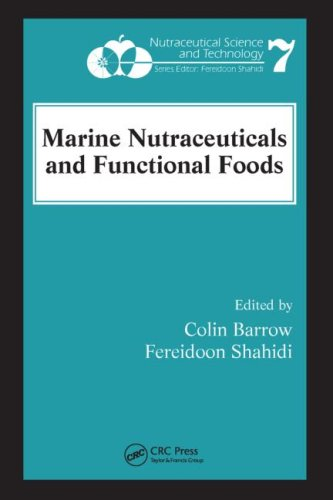 Marine Nutraceuticals and Functional Foods (Nutraceutical Science and Technology)