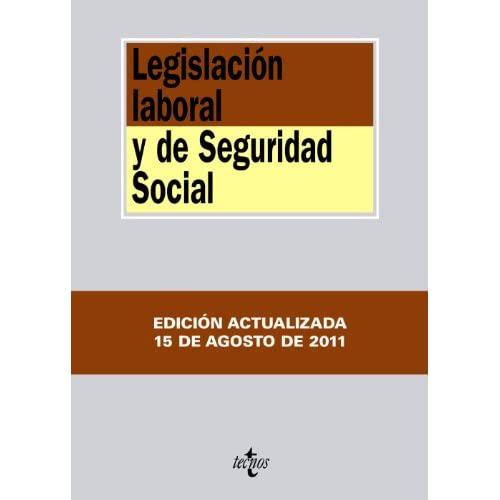 Legislacion laboral y de Seguridad Social / Labor Law and