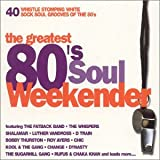 The Greatest 80's Soul Weekender