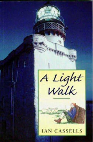 A Light Walk, Cassells, Ian