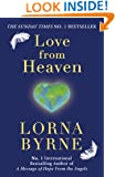 Love from Heaven: Now Includes a 7 Day Path to Bring More Love into Your Life