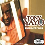 echange, troc Tony Yayo - Thoughts Of A Predicate Felon