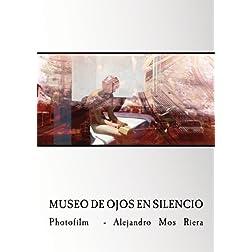 Museo de Ojos en Silencio