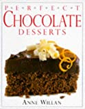 Chocolate Desserts (Perfect) (0751303828) by Willan, Anne
