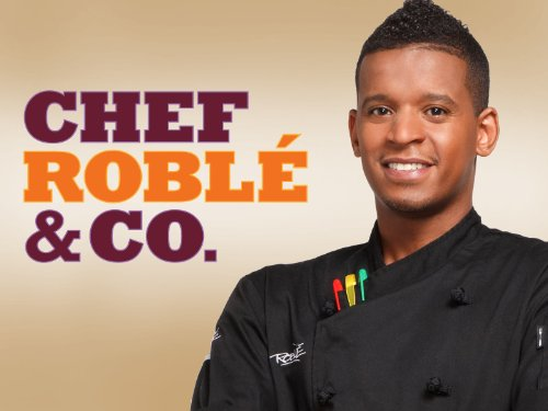 Chef Roble & Co. Season 1