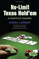 No-Limit Texas Hold'em: A Complete Course