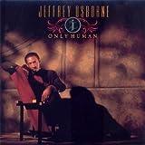 Only Human by Jeffrey Osborne [1991]
