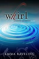 Whirl (Ondine Quartet Book 1) (English Edition)